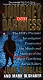 Journey into Darkness, John E. Douglas and Mark Olshaker, 0671003941