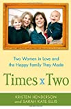 Times Two, Kristen Henderson and Sarah Ellis, 143917640X