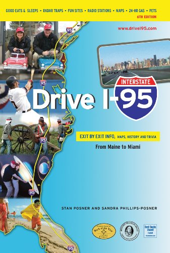 drive-i-95-exit-by-exit-info-maps-history-and-trivia-6th-edition-interstate-drive