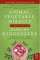 Animal, Vegetable, Miracle: A Year of Food Life Paperback