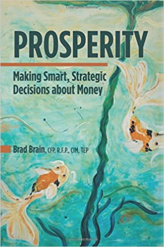 Prosperity: Making Smart, Strategic Decisions about Money