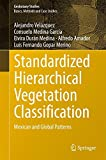 img - for Standardized Hierarchical Vegetation Classification: Mexican and Global Patterns (Geobotany Studies) book / textbook / text book