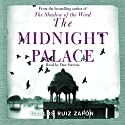 The Midnight Palace Audiobook by Carlos Ruiz Zafon Narrated by Dan Stevens
