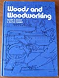 Wood Technology, Baker, Glenn E. and Yeager, L. Dayle, 0672209179