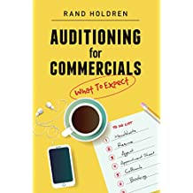 Auditioning for Commercials: What To Expect