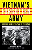 img - for Vietnam's Forgotten Army: Heroism and Betrayal in the ARVN book / textbook / text book