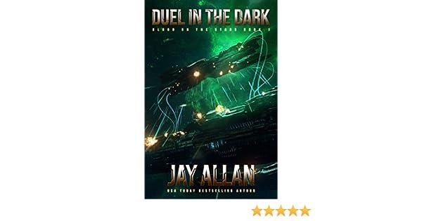 Duel in the Dark (Blood on the Stars Book 1) (English Edition) eBook: Jay Allan: Amazon.es: Tienda Kindle