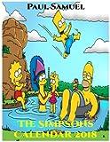 The Simpsons Calendar 2018: The Simpsons Wall Calendar, The Simpsons Paperback Calendar, The Simpsons Book Calendar