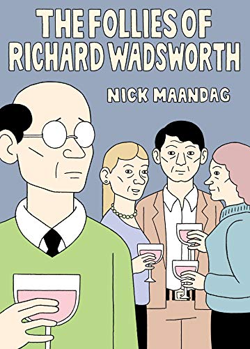 Pdf Graphic Novels The Follies of Richard Wadsworth