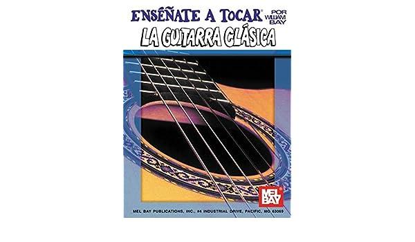 Ensenate A Tocar la Guitarra Clasica You Can Teach Yourself ...