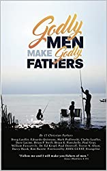 Godly Men Make Godly Fathers