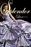 Splendor (Luxe (Paperback))