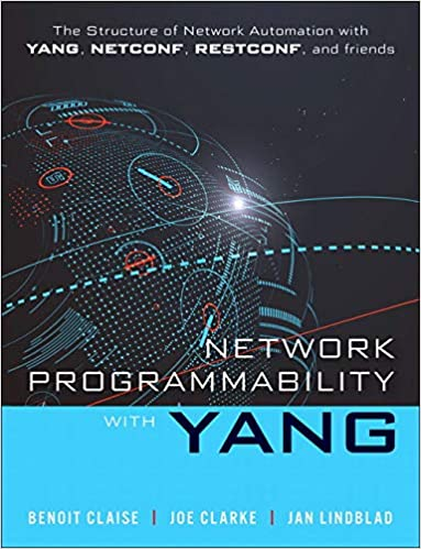 Network Programmability with YANG: Data Modeling-driven Management