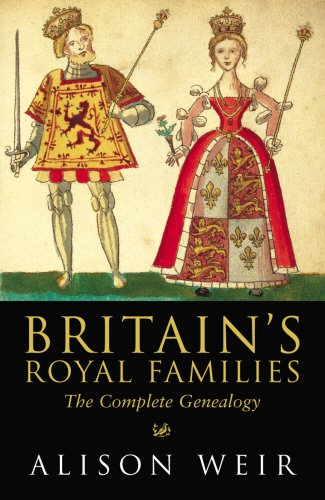 Read Online Britain's Royal Families: The Complete Genealogy PDF