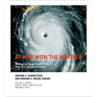 At War With the Weather – Managing Large–Scale Risks in a New Era of Catastrophes