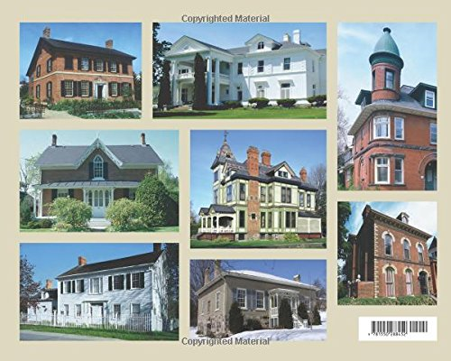 Ontario House Styles: The distinctive architecture of the province's 18th and 19th century homes (Lorimer Illustrated History)
