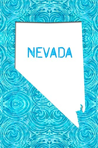 NEVADA: 6x9 lined journal : The Great State of Nevada USA : The Silver -