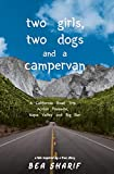 Two Girls, Two Dogs and a Campervan: A California Road Trip Across Yosemite, Napa Valley and Big Sur