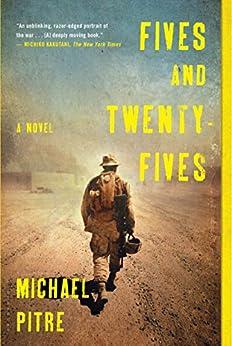 Fives and Twenty-Fives: A Novel by [Pitre, Michael]