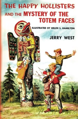 (The Happy Hollisters and the Mystery of the Totem Faces)