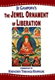 img - for The Jewel Ornament of Liberation: The Wish-fulfilling Gem of the Noble Teachings book / textbook / text book