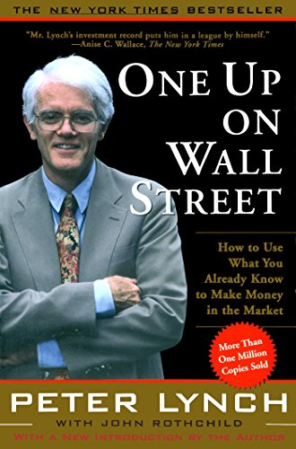 Pdf Memoirs One Up On Wall Street: How To Use What You Already Know To Make Money In
