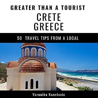 Amazon com: Greater Than a Tourist - Crete Greece: 50 Travel