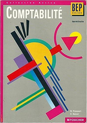 Téléchargements de livres audio en ligne Comptabilité, BEP ACC-CAS, terminale by G Frossard,Senot PDF