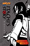 Naruto: Itachis Story, Vol. 2: Midnight (Naruto Novels)