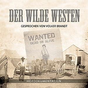 Der Wilde Westen Hörbuch