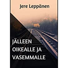 Jälleen oikealle ja vasemmalle (Finnish Edition)