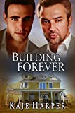 Building Forever (The Rebuilding Year Book 3)
