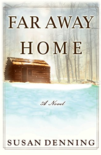 Far Away Home: An Historical Novel of the American West (Aislynn