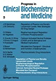 img - for Regulation of Plasma Low Density Lipoprotein Levels Biopharmacological Regulation of Protein Phosphorylation Calcium-Activated Neutral Protease ... in Clinical Biochemistry and Medicine) book / textbook / text book