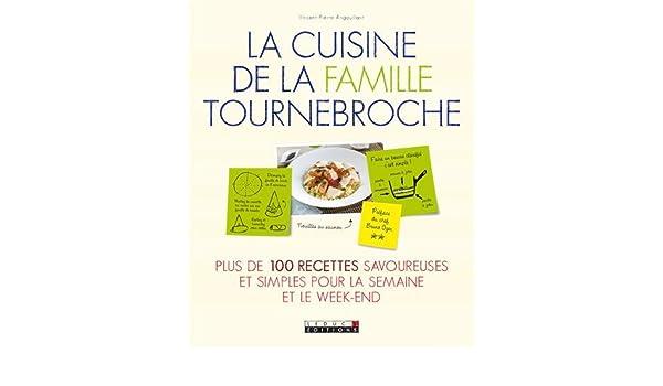 Cuisine De La Famille Tournebroche Amazon Ca Angouillant