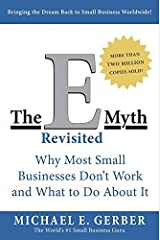 By Michael E. Gerber - The E-Myth Revisited: Why Most Small Businesses Don't Work and What to Do About It (1st Edition) (2.7.1995) Paperback