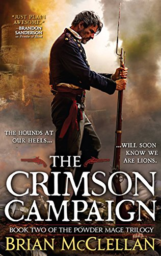 The Crimson Campaign (Powder Mage series Book 2)