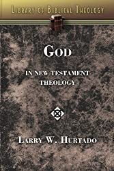 God in New Testament Theology (Library of Biblical Theology)