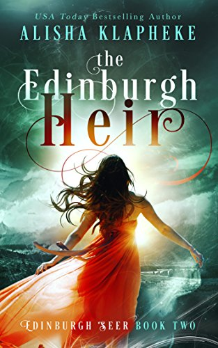 2018 World Series Swing - The Edinburgh Heir: Edinburgh Seer Book Two