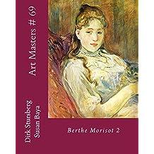 Art Masters # 69: Birthe Morisot 2
