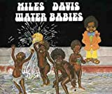 Water Babies +1 by Miles Davis (2007-12-15)