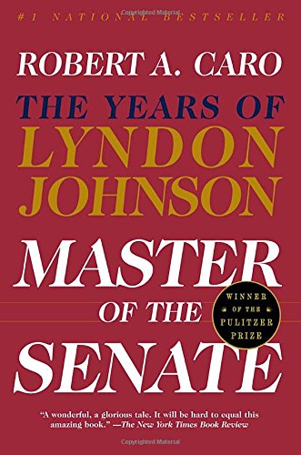 MASTER OF SENATE:YRS.OF LYNDON JOHNSON