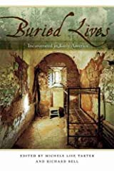 Buried Lives: Incarcerated in Early America Paperback