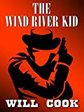 The Wind River Kid, Will Cook, 0786297913