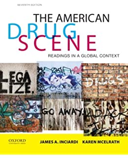 Drugs in american society erich goode 9780078026591 amazon the american drug scene readings in a global context fandeluxe Gallery