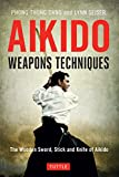 Aikido Weapons Techniques: The Wooden