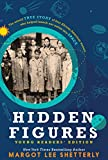 img - for Hidden Figures: Young Readers Edition (Thorndike Press Large Print Literacy Bridge) book / textbook / text book