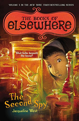 The Second Spy: The Books of Elsewhere: Volume -