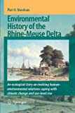Front cover for the book Environmental History of the Rhine-Meuse Delta : An Ecological Story on Evolving Human-Environmental Relations Coping with Climate Change and Sea-Level Rise by Piet H. Nienhuis