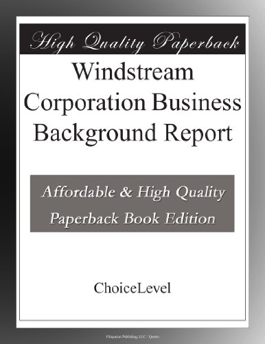 Windstream Corporation Business Background Report